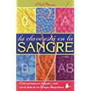 La Clave Esta En La Sangre/the Clues Lie in the Blood (Spanish Edition)