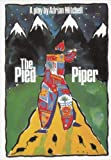 The Pied Piper, Adrian Mitchell, 1870259092