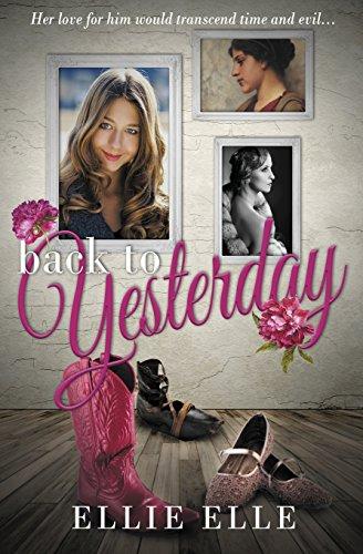 Back to Yesterday [Elle, Ellie] (Tapa Blanda)