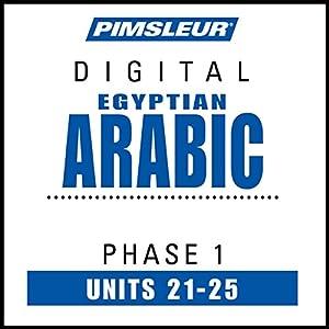 Arabic (Egy) Phase 1, Unit 21-25 Audiobook