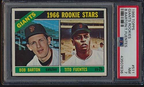 1966 Topps #511 Tito Fuentes/Bob Barton Rookie Stars PSA 7 NM 52076