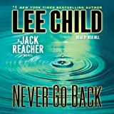 Never Go Back: A Jack Reacher Novel, Book 18