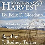 Montana Harvest: The Jim Buchanan Novels, Book 1 | Felix F. Giordano