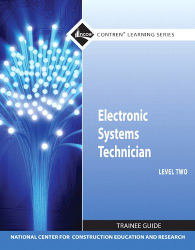 Electronic Systems Technician Level 2 Trainee Guide, Paperback (3rd Edition) (Contren Learning)