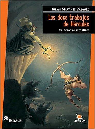 Book Los doce trabajos de Hércules : una versión del mito clásico