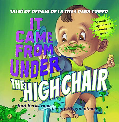It Came from under the High Chair - Salió de debajo de la silla para comer: A Mystery (in English & Spanish) (Mini-mysteries for Minors Book 5) See ...