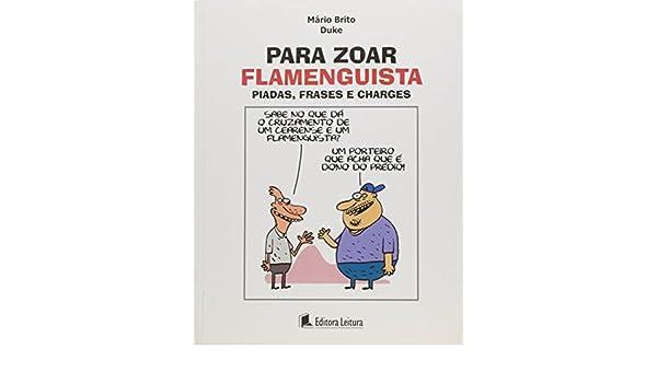 Para Zoar Flamenguista Piadas Frases E Charges Mario