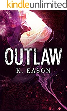 Outlaw: A Dark Fantasy Novel (On the Bones of Gods Book 2)