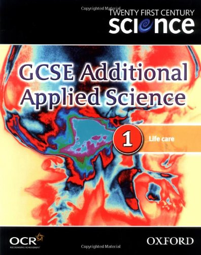 Twenty First Century Science: GCSE Additional Applied Science Module 1 Textbook