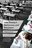 img - for John Dewey s Democracy and Education: A British tribute book / textbook / text book