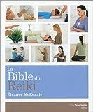 La bible du reiki