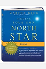 Finding Your Own North Star Journal: A Guide to Claiming the Life You Were Meant to Live Diary