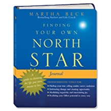Finding Your Own North Star Journal: A Guide to Claiming the Life You Were Meant to Live