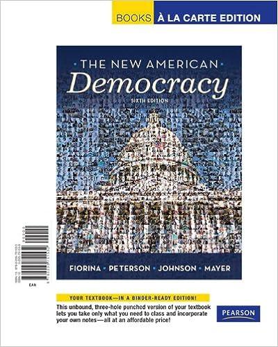 New American Democracy, The, Books a la Carte Edition (6th