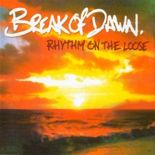Break Of Dawn  Rhythm On The Loose 95 Remix