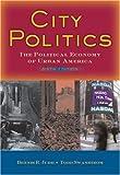 City Politics: The Political Economy of Urban America (6th Edition)