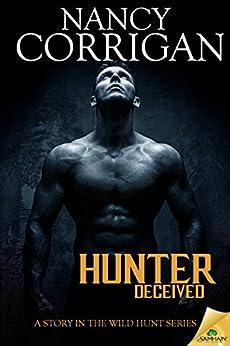 Hunter Deceived (Wild Hunt) by [Corrigan, Nancy]