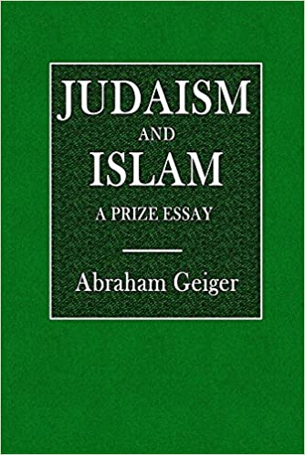 Judaism and Islam: A Prize Essay