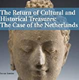 The Return of Cultural and Historical Treasures, Jos van Beurden, 946022184X