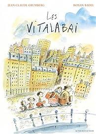 Les Vitalabri par Jean-Claude Grumberg
