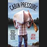 Cabin Pressure   Josh Wolk