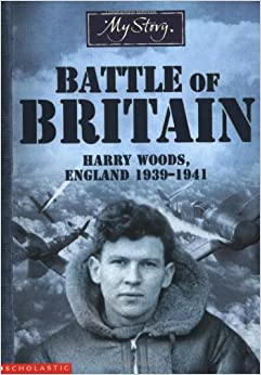 Battle of Britain: Harry Woods, England 1939-1941 (My Story)