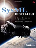 SysML Distilled : A Brief Guide to the Systems Modeling Language, Delligatti, Lenny, 0321927869
