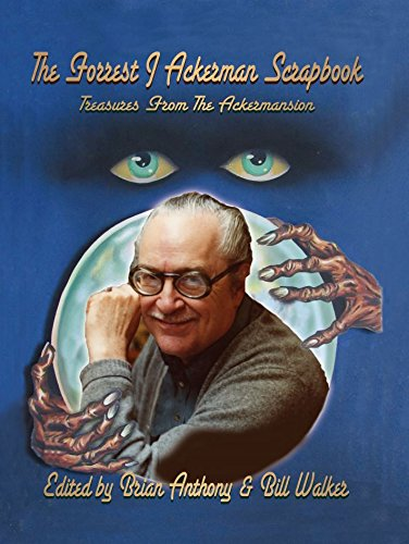 The Forrest J Ackerman Scrapbook: Treasures from the Ackermansion