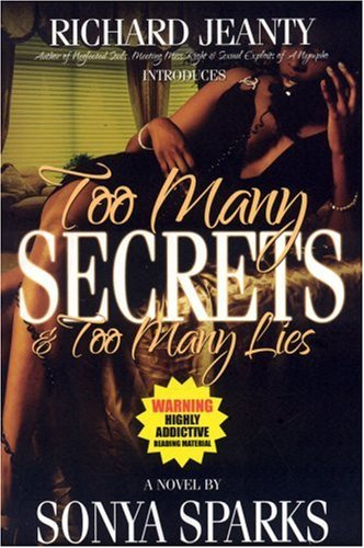 Too Many Secrets, Too Many Lies