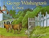 George Washington's Cows, David Small, 0374425345