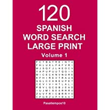 Spanish Word Search Large Print: 120 Puzzles - Volume 1