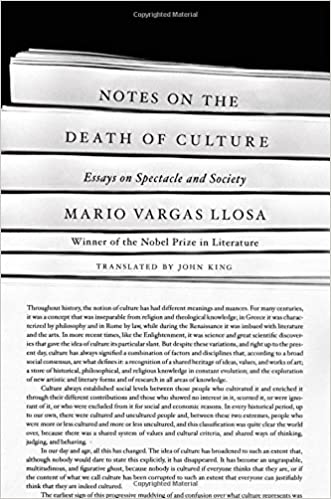 notes on the death of culture essays on spectacle and society  notes on the death of culture essays on spectacle and society amazon co uk mario vargas llosa 9780374123048 books