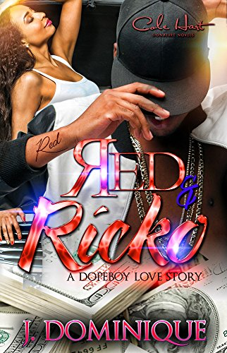 Red and Ricko: A Dopeboy Love Story