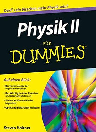 Physik II für Dummies