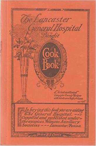 The Lancaster General Hospital Benefit Cookbook: Womens