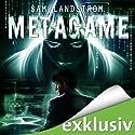 MetaGame Hörbuch von Sam Landstrom Gesprochen von: Thomas Nero Wolff