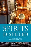 img - for Spirits distilled: With cocktails mixed by Michael Butt book / textbook / text book