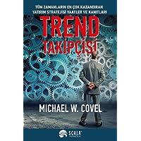 Trend Takipçisi: Tüm Zamanların En Çok Kazandıran Yatırım Stratejisi Vaatler ve Kanıtları