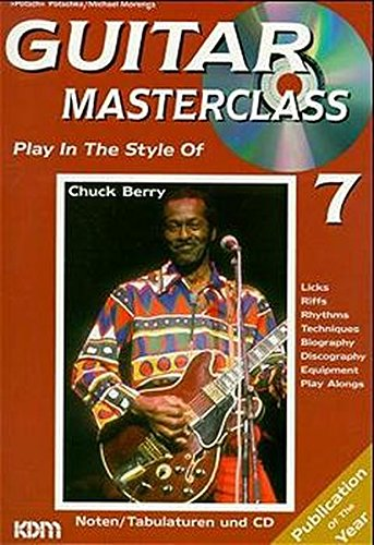 Guitar Masterclass, m. CD-Audio, Bd.7, Play In The Style Of Chuck Berry, m. 1 CD-Audio
