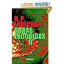 H.P. Lovecraft: Obras escogidas II (Spanish Edition)