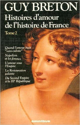 Livre Histoires d'amour de l'histoire de France - Tome 2 pdf