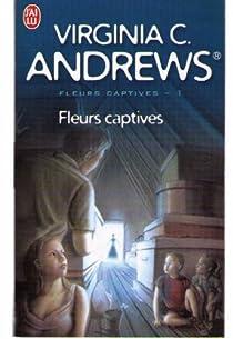 Fleurs captives, tome 1 : Fleurs captives par Andrews