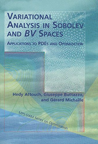 Variational Analysis in Sobolev and BV Spaces: Applications to PDEs and Optimization (MPS-SIAM Series on Optimization)