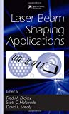 Laser Beam Shaping Appls 9780824759414