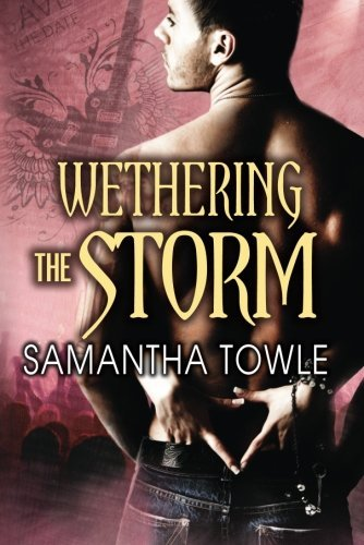 Wethering the Storm (The Storm series Book 2) by [Towle, Samantha]