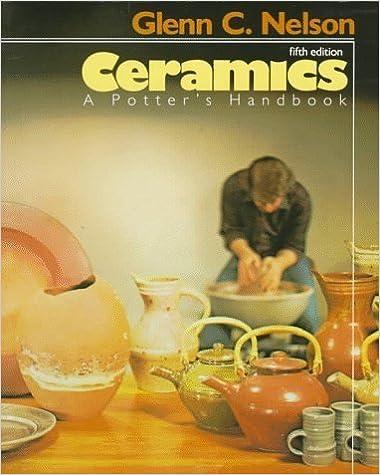 Ceramics: A Potter's Handbook by Glenn C. Nelson (1983-08-03)