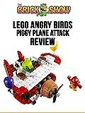 Review: Lego Angry Birds Piggy Plane Attack Review
