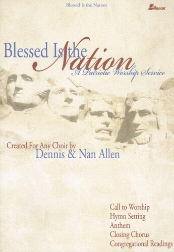 Read Online Blessed Is the Nation: A Patriotic Worship Service pdf