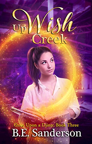 Up Wish Creek (Once Upon a Djinn Book 3)