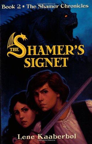The Shamer's Signet (The Shamer Chronicles, Band 2)